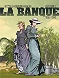 Banque (La) - Tome 6 - Temps des colonies (Le) (French Edition)