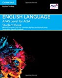 A/AS Level English Language for AQA Student Book (A Level (AS) English Language AQA)
