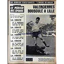 BUT ET CLUB - LE MIROIR DES SPORTS [No 1052] du 07/12/1964 - VALENCIENNES BOUSCULE A LILLE - LA DISQUALIFICATION DE JULES LADOUMEGUE - 32 ANS APRES - LA COLERE DE PHILIPPE FILIPPI AU SUJET DE CERDAN JR. - FRANCOIS BONLIEU ET LA GUERRE DES SKIS - LES ALARMES DE HENRI GUERIN AU SUJET DU ONZE DE FRANCE - LES REVES DE JEAN PRAT EN VUE DU TOURNOI DES 5 NATIONS - LA REFORME CYCLISME PROFESSIONNEL.