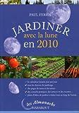 Jardiner avec la lune en 2010