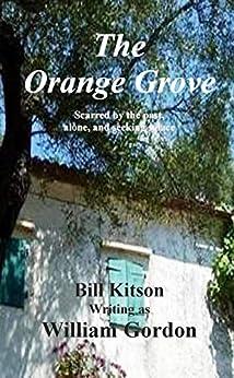 The Orange Grove (Greek Island Romances Book 8) by [Gordon, William]