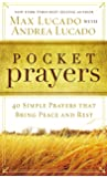 Pocket Prayers: 40 Simple Prayers that Bring Peace and Rest