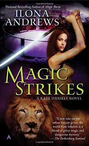 Magic Strikes (Kate Daniels, Band 3) B N M Shifter