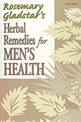 Herbal Remedies for Men's Health (Rosemary Gladstar's Herbal Remedies) by Rosemary Gladstar (1999-01-06)