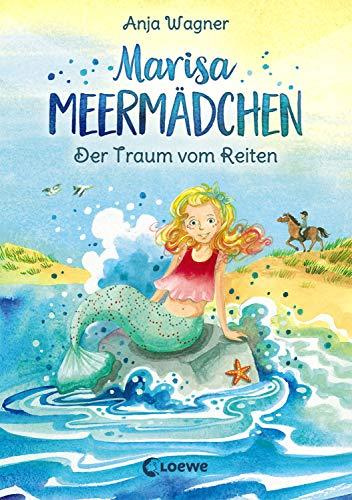 Marisa Meermädchen - Der Traum vom Reiten: für Mädchen ab 8 Jahre