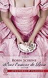 Le Club, Tome 2 : Pour l'amour de Rose