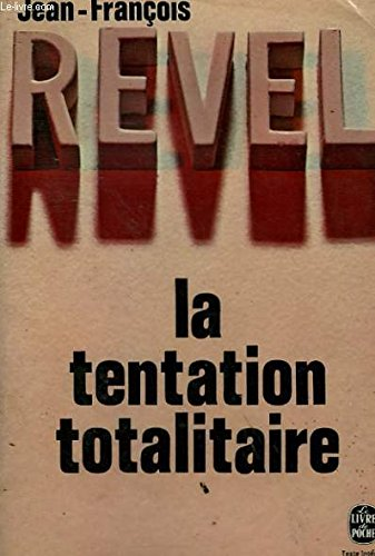 La Tentation totalitaire
