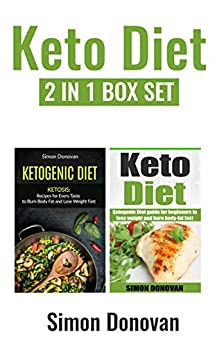 Keto Diet: Ketogenic Diet Guide For Beginners To Lose