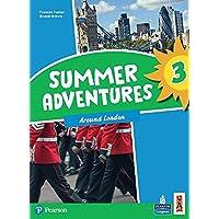 Summer adventures. Con Myapp. Con espansione online. Around london (Vol. 3)