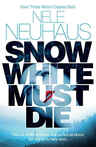 Snow White Must Die (Bodenstein & Kirchoff series)