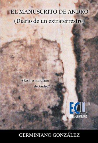 El manuscrito de Andro. Diario de un extraterrestre por Germiniano González Díez