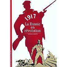 1917 : La Russie en révolution