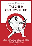 Tai Chi - Balance and Functional Autonomy in Old Age