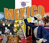 Country Explorer: Mexico (Country Explorers)