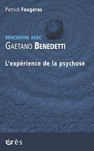 Gaetano Benedetti: L'expérience de la psychose