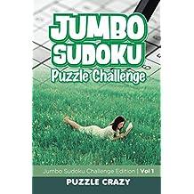 Jumbo Sudoku Puzzle Challenge Vol 1: Jumbo Sudoku Challenge Edition