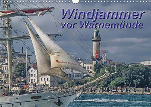 Windjammer vor Warnemünde (Wandkalender 2020 DIN A3 quer)