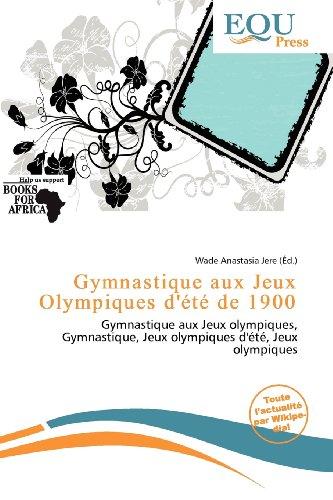 Gymnastique Aux Jeux Olympiques D' T de 1900