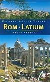 Rom /Latium: Reisehandbuch mit vielen praktischen Tipps