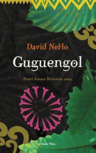 Guguengol: Premi Ramon Muntaner 2009 (LA VIA LÀCTIA)