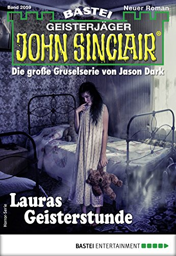 John Sinclair 2059 - Horror-Serie: Lauras Geisterstunde