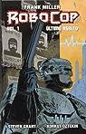 Frank Miller's Robocop: Último asalto vol. 1 par Grant