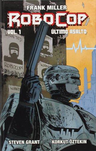 Frank Miller's Robocop: Último asalto vol. 1