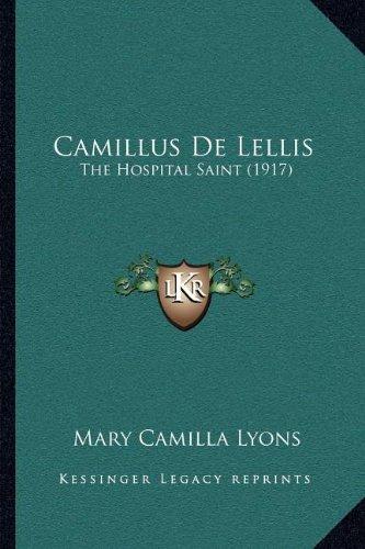 Camillus de Lellis: The Hospital Saint (1917) (Usa Camillus)