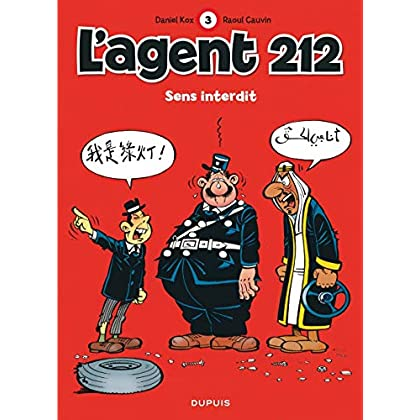 L'agent 212, tome 3 : Sens interdit