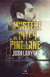 Le mystère de Pitch Pine Lane par Josh Lanyon