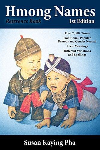 Hmong Names by Susan Kaying Pha (2014-08-02)