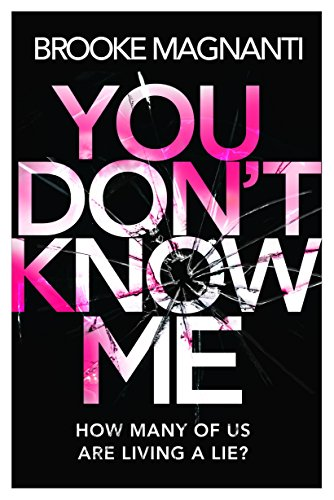 You Don't Know Me por Brooke Magnanti