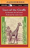 Tears of the Giraffe (No. 1 Ladies' Detective...