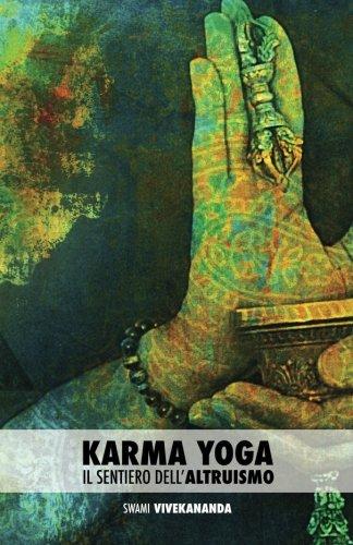 Karma Yoga: Il Sentiero Dell'altruismo