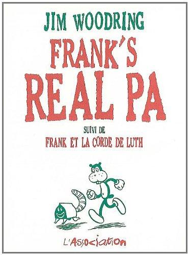 Frank's Real Pa : Suivi de Frank et la corde de luth