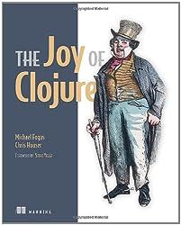 Joy of Clojure: Thinking the Clojure Way