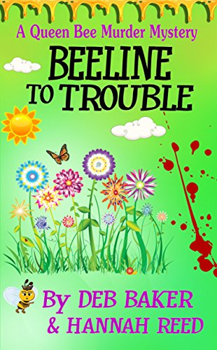 beeline-to-trouble-queen-bee-mysteries-book-4-english-edition