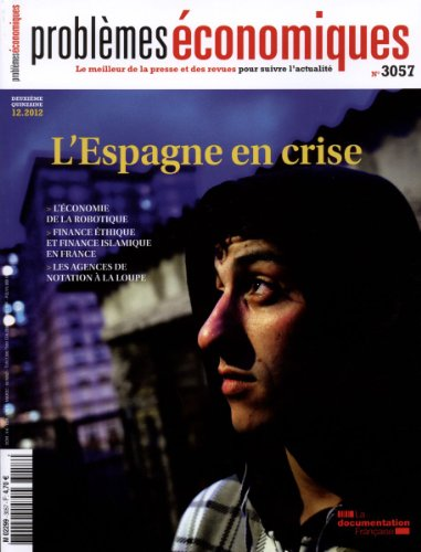 L'Espagne en crise (Problèmes économiques n°3057)