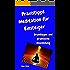 Praxistipps Meditation für Einsteiger: Grundlagen und praktische Anwendung