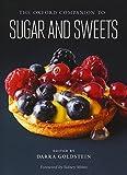 The Oxford Companion to Sugar and Sweets (Oxford Companions)