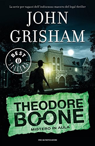 Mistero in aula. Theodore Boone