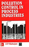 Pollution Control in Process Industries