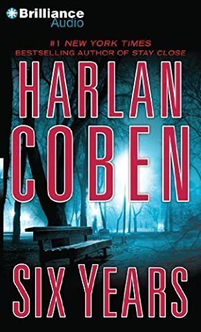 By Coben, Harlan Six Years Abridged, Audiobook, CD (2014) Audio