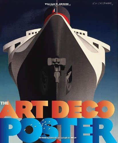 The Art Deco Posters: Rare and Iconic by Crouse, William (2013) Hardcover