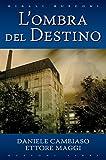 L'ombra del destino (Rusconi Libri)