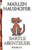 Bartls Abenteuer: Roman
