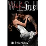 Wish Come True (The Blogger Diaries Trilogy Book 3) (English Edition)