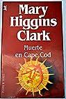 Muerte en cape cod: 184/11 par Mary Higgins Clark