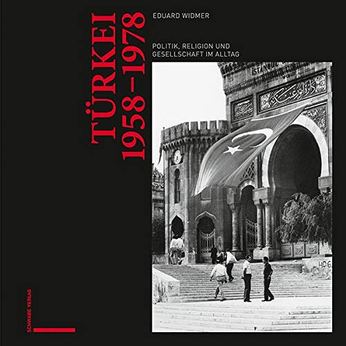 Türkei 1958-1978: Politik, Religion und Gesellschaft im Alltag