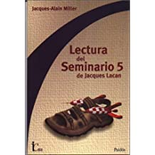 Lectura del Seminario 5 de Jacques Lacan (Spanish Edition) by Miller, Jacques-Alain (2000) Paperback